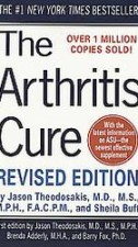 The Arthritis Cure® – Revised Edition